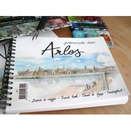 Livre d'aquarelle - Promenade dans Arles - souvenir d'Arles