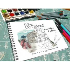 """Carnet de coloriage """" Nîmes à peindre, à colorier..."""" coloriage pour grands et petits"""